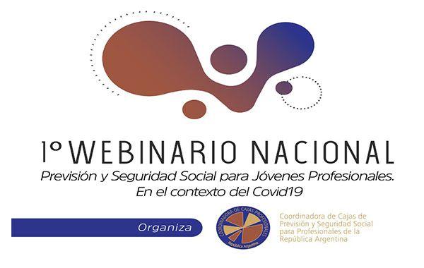 1º Webinario Nacional de Previsión y Seguridad Social para Jóvenes Profesionales